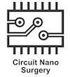 Circuit Nano Surgery